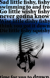 Fishy fishydie